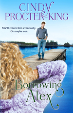 Borrowing Alex, LOVE IN THE PACIFIC NORTHWEST Book 2